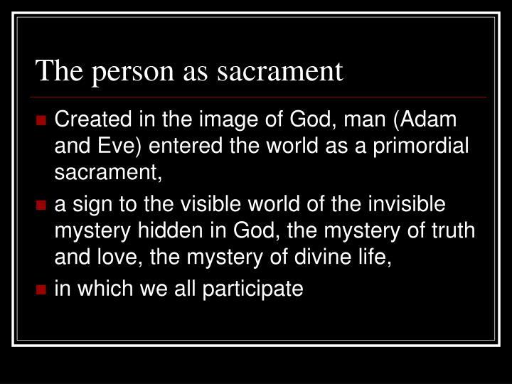 The person as sacrament