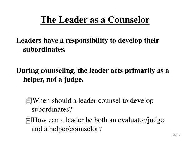 Leaders have a responsibility to develop their subordinates.