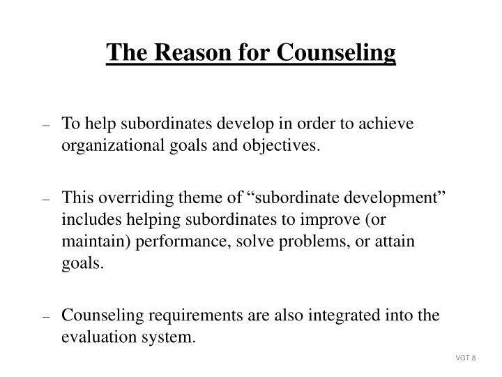 To help subordinates develop in order to achieve organizational goals and objectives.