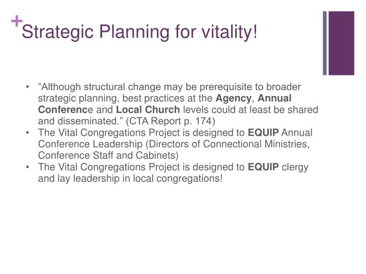 """Although structural change may be prerequisite to broader strategic planning, best practices at the"