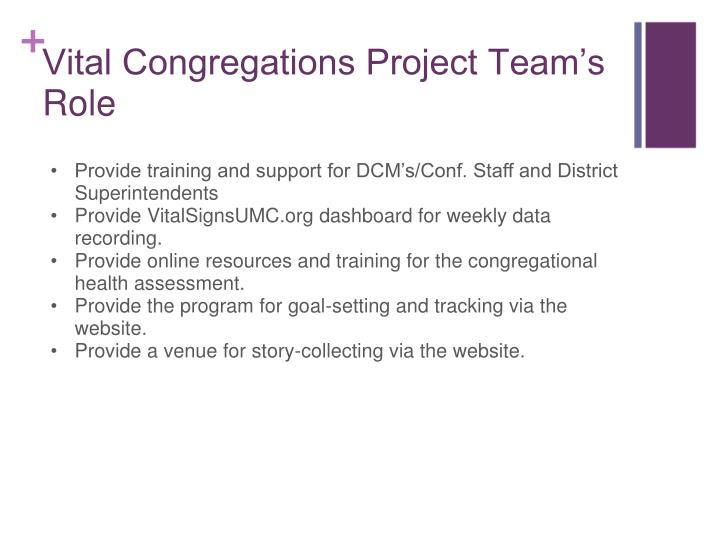 Provide training and support for DCM's/Conf. Staff and District Superintendents