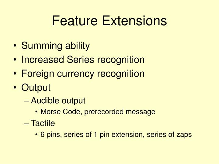 Feature Extensions