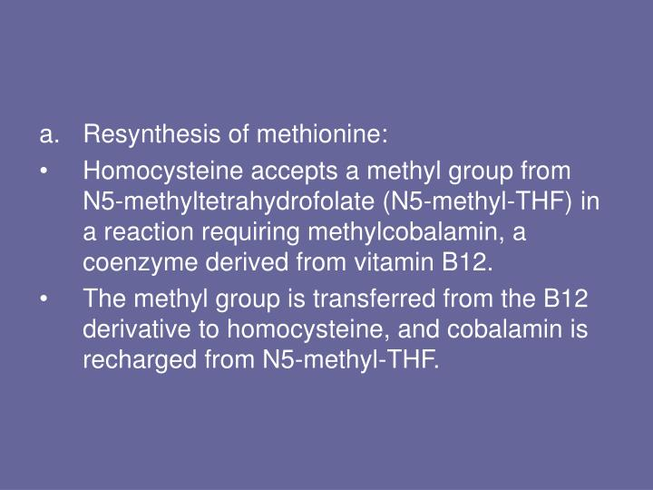 Resynthesis of methionine: