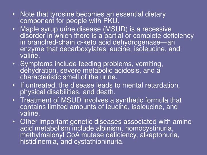Note that tyrosine becomes an essential dietary component for people with PKU.