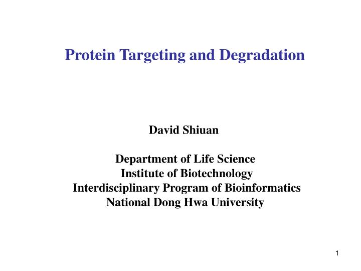 Protein targeting and degradation