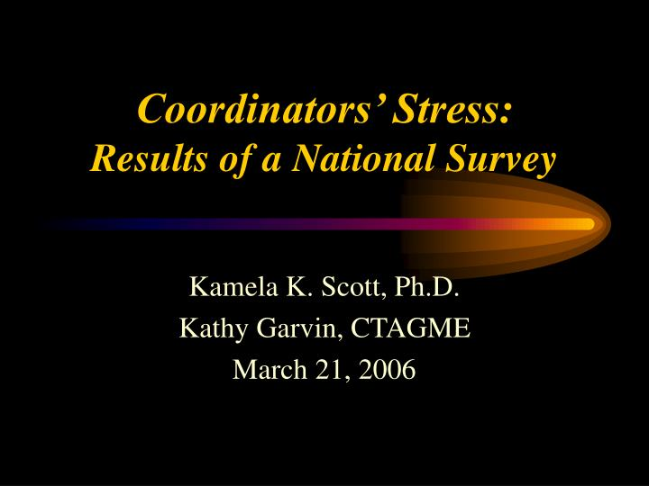 Coordinators stress results of a national survey