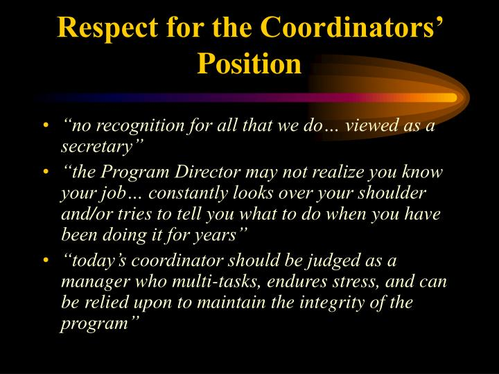 Respect for the Coordinators' Position