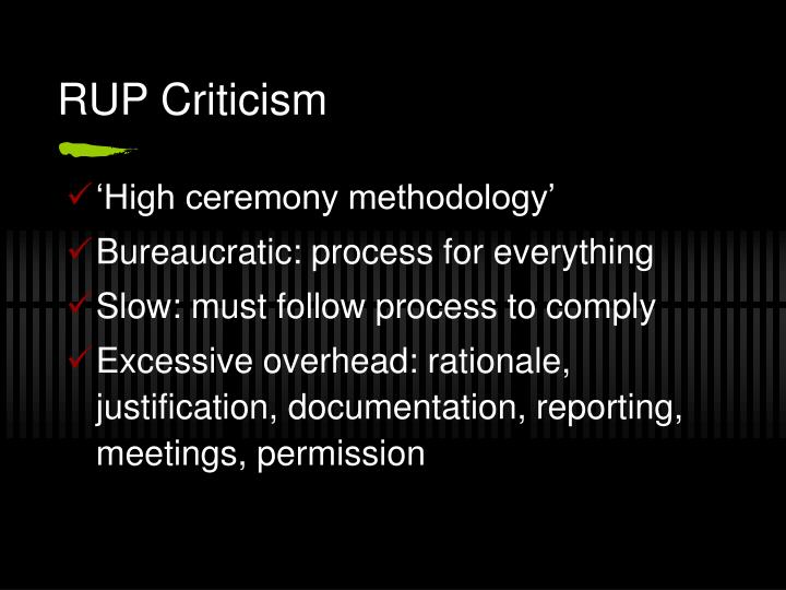 RUP Criticism