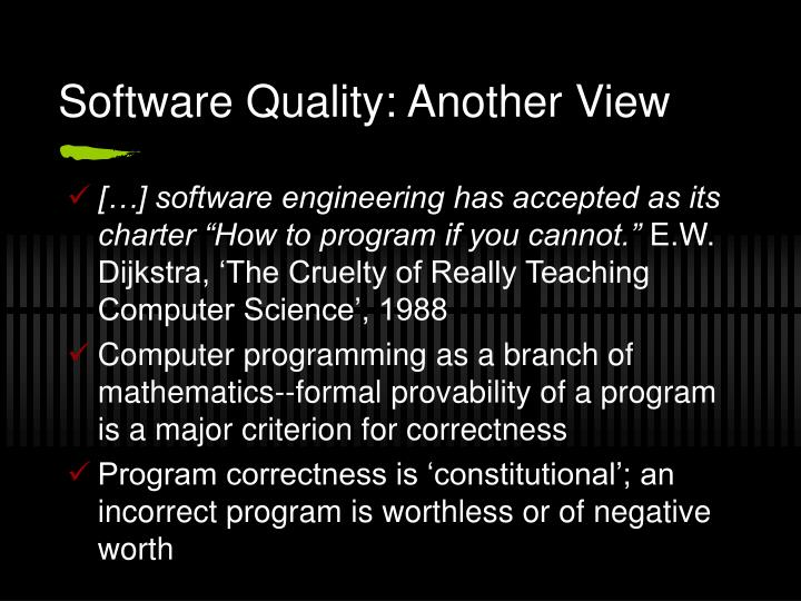 Software Quality: Another View