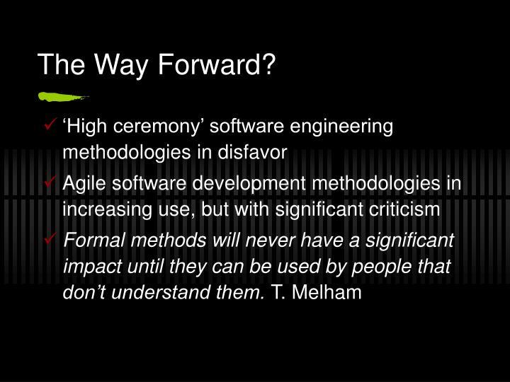 The Way Forward?