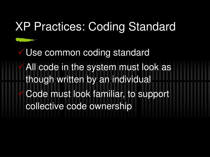 XP Practices: Coding Standard