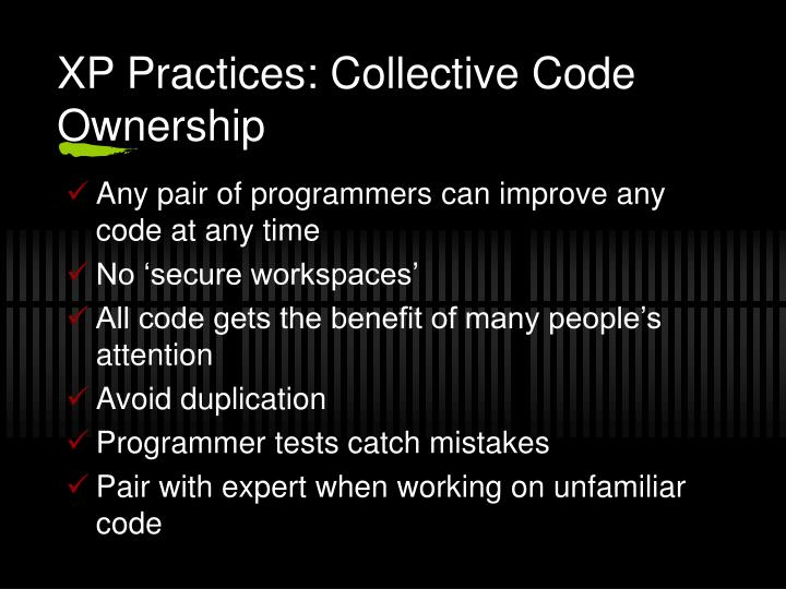 XP Practices: Collective Code Ownership