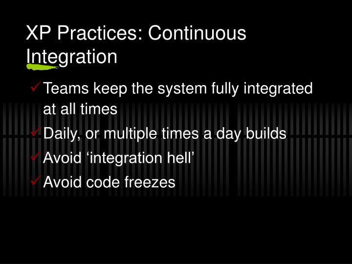XP Practices: Continuous Integration