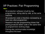 xp practices pair programming