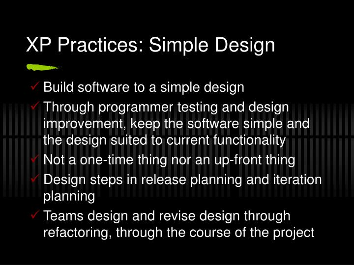 XP Practices: Simple Design