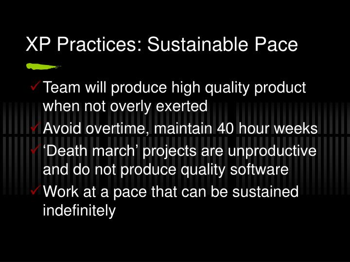 XP Practices: Sustainable Pace