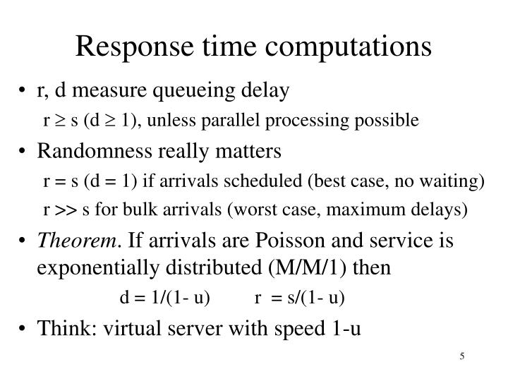 Response time computations