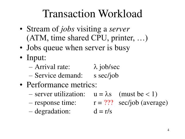 Transaction Workload