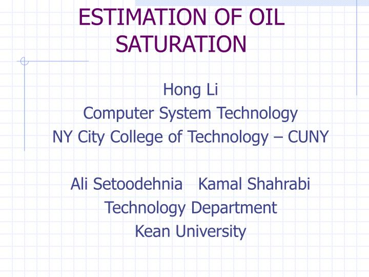 Estimation of oil saturation
