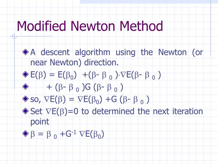 Modified Newton Method