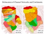 delineation of channel networks and catchments