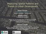 measuring spatial patterns and trends in urban development