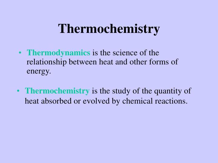 Thermochemistry