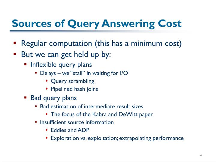 Sources of Query Answering Cost