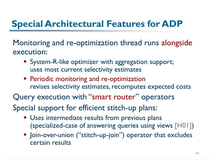 Special Architectural Features for ADP