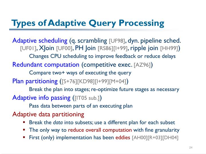 Types of Adaptive Query Processing