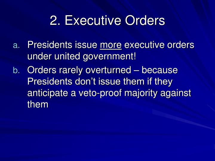 2. Executive Orders