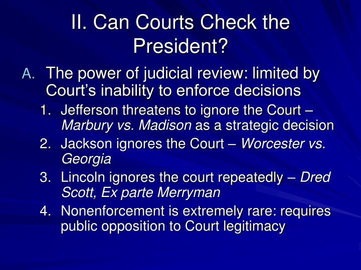 II. Can Courts Check the President?