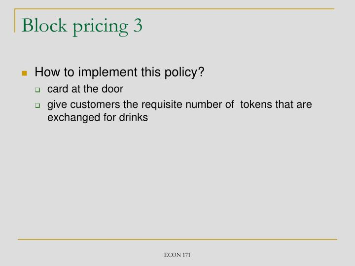 Block pricing 3