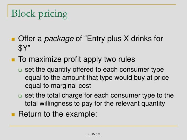Block pricing
