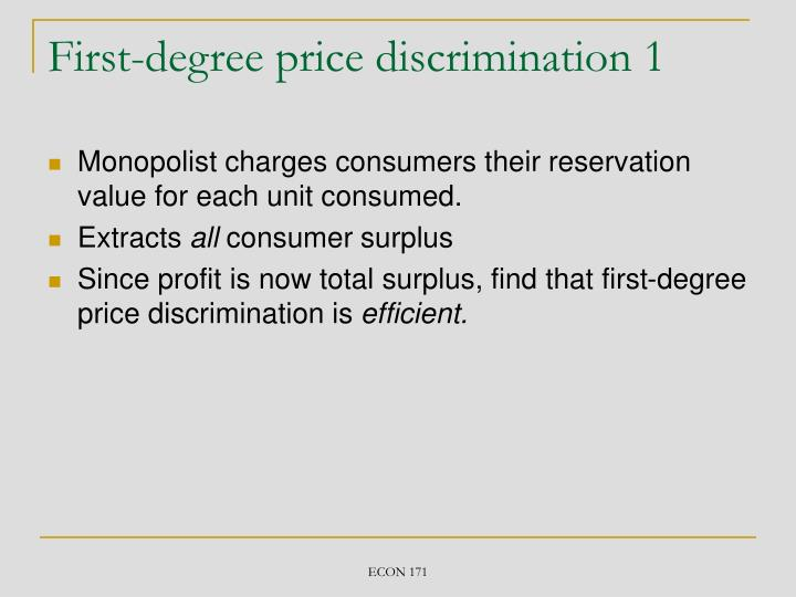 First-degree price discrimination 1