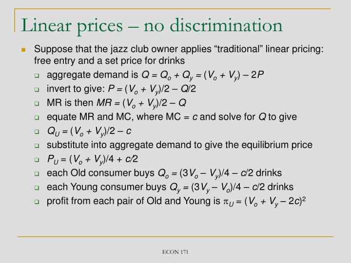 Linear prices – no discrimination