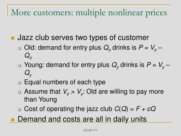 More customers: multiple nonlinear prices