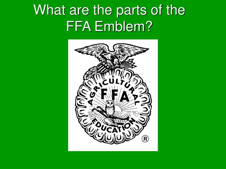 What are the parts of the FFA Emblem?