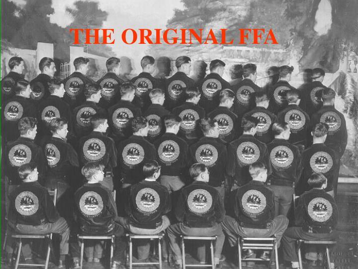 THE ORIGINAL FFA