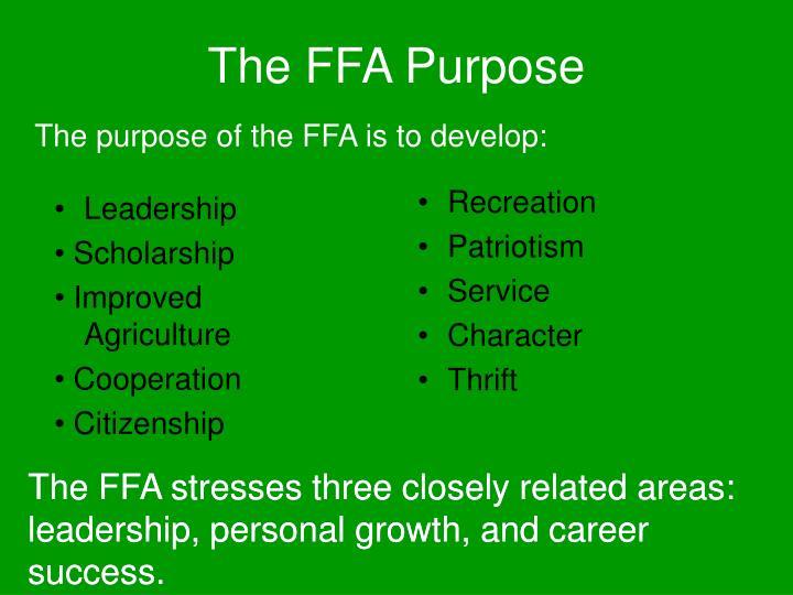 The FFA Purpose