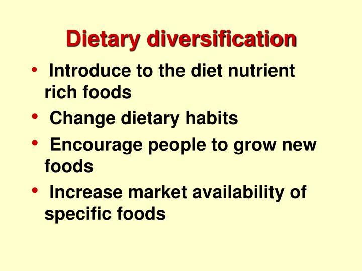 Dietary diversification