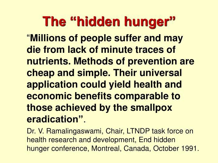 """The """"hidden hunger"""""""