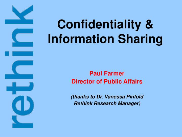 Confidentiality information sharing