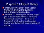 purpose utility of theory