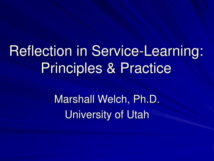 Reflection in service learning principles practice