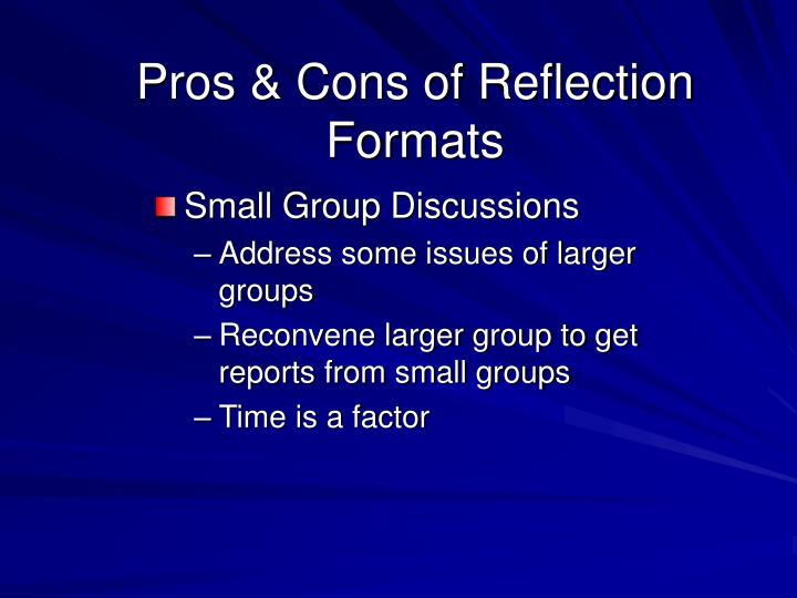 Pros & Cons of Reflection Formats