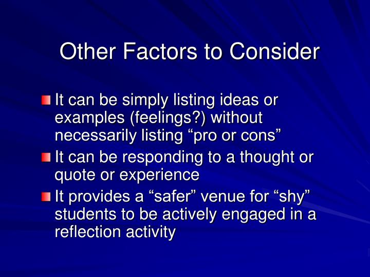 Other Factors to Consider