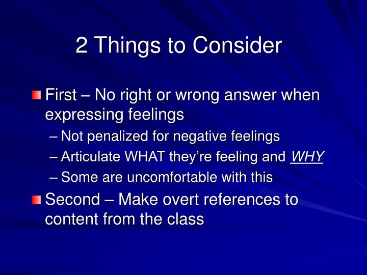 2 Things to Consider