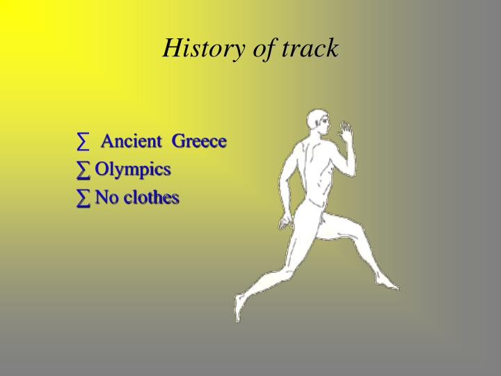 History of track