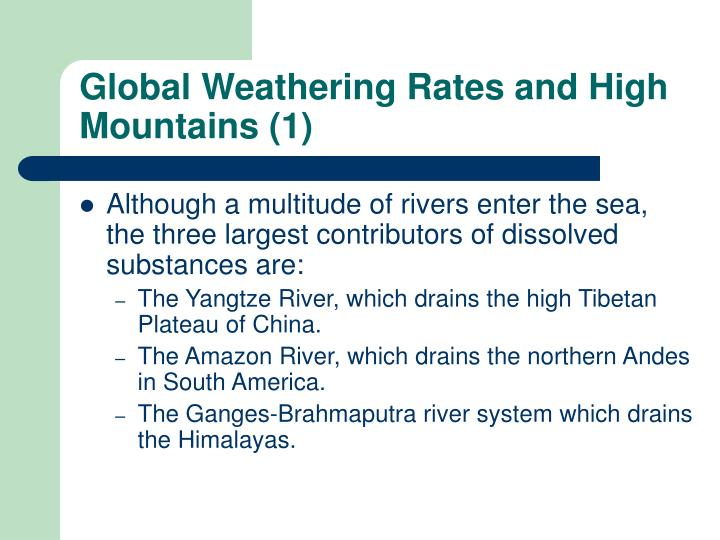 Global Weathering Rates and High Mountains (1)